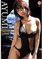 Summer Jewel あゆみ
