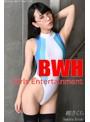Girls Entertainment BWH vol.6 樹さくら