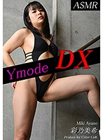Ymode DX vol.39 彩乃美希