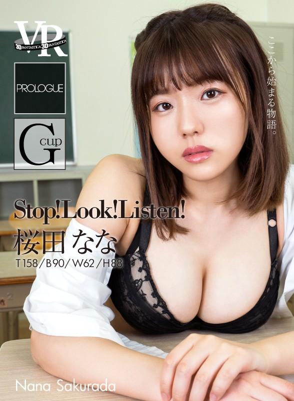 Stop! Look! Listen! Nana Sakurada