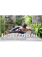 【VR】vol10 峯岸道子のバリスピリットフェスタ__【Michiko Style Yoga】