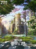 【VR】東京幻想 SHIBUYA