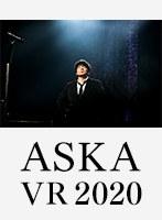 「ASKA VR 2020」 通常盤2D配信付き
