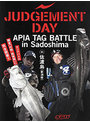 JUDGMENT DAY APIA TAG BATTLE in Sadoshima