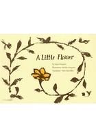 A Little Flower いちりんの花〈英語版〉