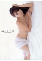 山本梓 写真集 『AZU FINAL』
