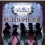 BLACK SHOUT(生産限定盤)(Blu-ray Disc付)/Roselia