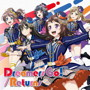 Dreamers Go!/Returns(初回限定盤)(Blu-ray Disc付)/Poppin'Party