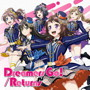 Dreamers Go!/Returns(通常盤)/Poppin'Party