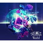 Wahl(生産限定盤)(Blu-ray Disc付)/Roselia