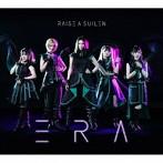 ERA(生産限定盤)(Blu-ray Disc付)/RAISE A SUILEN