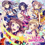 Live Beyond!!(通常盤)/Poppin'Party