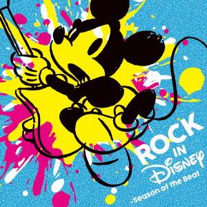 ROCK IN DISNEY 〜Season Of The Beat