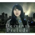 Destiny's Prelude 劇場版アニメ「魔法少女リリカルなのはReflection」主題歌/水樹奈々