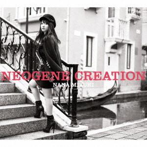 NEOGENE CREATION(初回限定盤)(DVD付)/水樹奈々