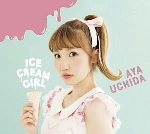 ICECREAM GIRL(初回限定盤A)(Blu-ray Disc付)/内田彩