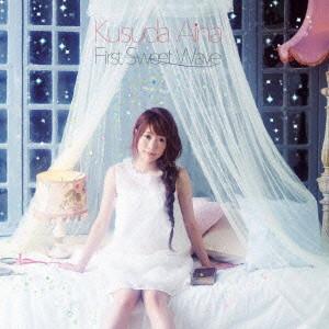 First Sweet Wave(初回限定盤)(DVD付)/楠田亜衣奈