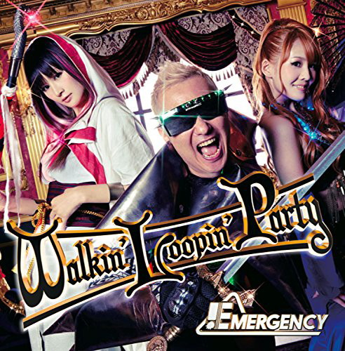Walkin' Loopin' Part(初回限定盤)(DVD付)/EMERGENCY
