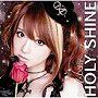 HOLY SHINE(通常盤)/Daisy×Daisy