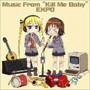 TVアニメ キルミーベイベー 劇中音楽集 Music From'Kill Me Baby'