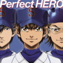 Perfect HERO/Tom-H@ck featuring 大石昌良