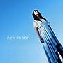 new moon/Lia