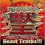 王者降臨!!超豪華主題歌曲+演出BGM PACHINKO CR 獣王 Original Sound Track「BEAST TRACKS!!!」