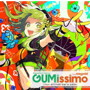 EXIT TUNES PRESENTS Gumissimo from Megpoid-10th ANNIVERSARY BEST-
