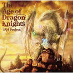 The Age of Dragon Knights/JAM Project