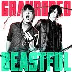 TVアニメ『バキ』OPテーマ「BEASTFUL」(通常盤)/GRANRODEO