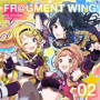 THE IDOLM@STER SHINY COLORS FR@GMENT WING 02/イルミネーションスターズ