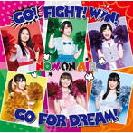 『Cheer球部!』イメージソング「GO! FIGHT! WIN! GO FOR DREAM!」/NOW ON AIR