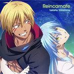 TVアニメ『転生したらスライムだった件 第2期』第2弾エンディング主題歌「Reincarnate」(通常盤)/寺島拓篤