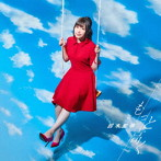 TVアニメ『いわかける!- Sport Climbing Girls-』OP主題歌「もっと高く」(初回限定盤)(Blu-ray Disc付)/鈴木愛奈