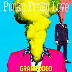 Punky Funky Love(初回限定盤)(DVD付)/GRANRODEO