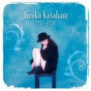 Hiroko Kasahara 1987-1998/笠原弘子