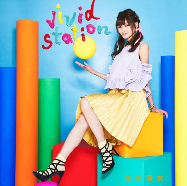 vivid station(初回生産限定盤)(Blu-ray Disc付)/渡部優衣