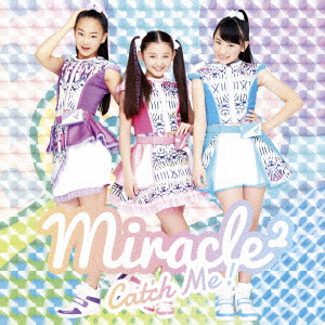 Catch Me!(通常盤)/miracle2 from ミラクルちゅーんず!