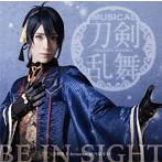 BE IN SIGHT(予約限定盤A)/刀剣男士 formation of つはもの