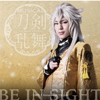 BE IN SIGHT(予約限定盤B)/刀剣男士 formation of つはもの