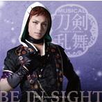BE IN SIGHT(予約限定盤C)/刀剣男士 formation of つはもの
