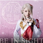 BE IN SIGHT(予約限定盤D)/刀剣男士 formation of つはもの