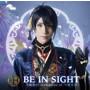 BE IN SIGHT(プレス限定盤A)/刀剣男士 formation of つはもの【予約特典なし】