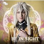 BE IN SIGHT(プレス限定盤B)/刀剣男士 formation of つはもの