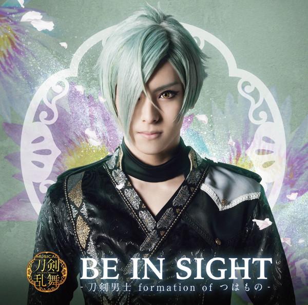 BE IN SIGHT(プレス限定盤F)/刀剣男士 formation of つはもの