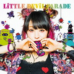LiTTLE DEViL PARADE(初回生産限定盤)(Blu-ray Disc付)/LiSA