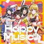 Happy Music♪(生産限定盤)(Blu-ray Disc付)/Happy Around!