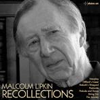 クラシック/「リコレクションズ」 マルコム・リプキンの音楽