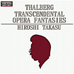 高須博/タールベルク 超絶技校オペラファンタジー