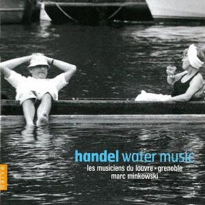 ミンコフスキ/ヘンデル:水上の音楽(全曲)